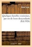 René Féret et Francis Maillan - Quelques familles vexinoises, par un de leurs descendants.