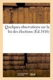 Delaunay - Quelques observations sur la loi des élections.