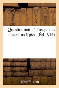 Berger-Levrault - Questionnaire à l'usage des chasseurs à pied.