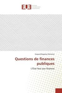 Gaspard Muheme - Questions de finances publiques.