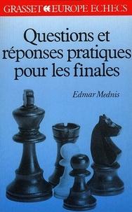 Edmar Mednis - Questions et réponses pratiques pour les finales.