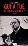 François Delpla - Qui a tué Georges Mandel ?.