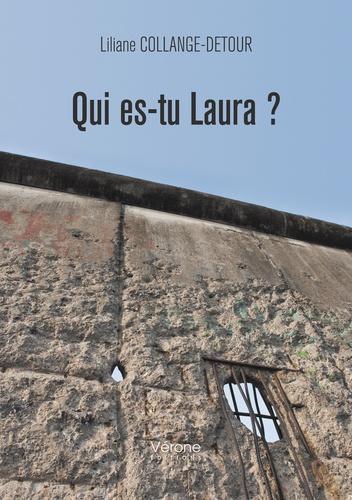 Liliane Collange-Detour - Qui es-tu Laura ?.