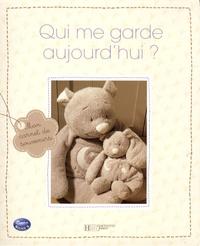 Hachette - Qui me garde aujourd'hui ?.
