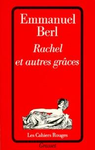 Emmanuel Berl - Rachel et autres grâces.