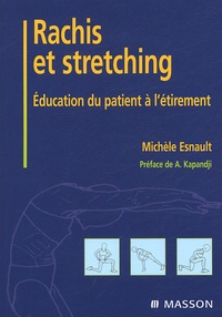 Michèle Esnault - Rachis et stretching - Education du patient à l'étirement.