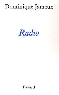 Dominique Jameux - Radio.