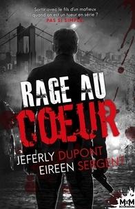 Jeferly Dupont et Eireen Sergent - Rage au coeur.