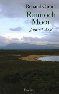Renaud Camus - Rannoch Moor - Journal 2003.
