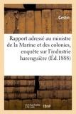 Gestin - Rapport adressé au ministre de la Marine et des colonies par la commission d'enquête.