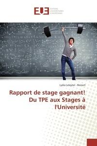 Lydia Leleyter-Reinert - Rapport de stage gagnant ! - Du TPE aux stages à l'université.