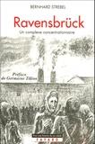 Bernhard Strebel - Ravensbrück - Un complexe concentrationnaire.