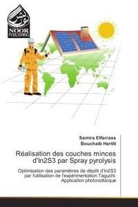 Samira Elfarrass - Realisation des couches minces d'In2S3 par Spray pyrolysis - Optimisation des parametrès de depOt d'In2S3 par l'utilisation de l'experimentation Taguchi.