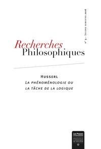 Paula Lorelle - Recherches philosophiques N° 3, second semestr : Husserl - La phénoménologie ou la tâche de la logique.
