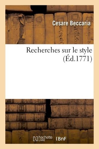 Cesare Beccaria - Recherches sur le style.