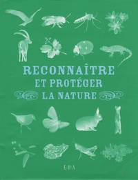 Hachette - Reconnaître et protéger la Nature.