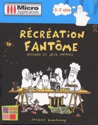 Récréation fantôme. Ateliers et jeux créatifs, CD-ROM.pdf