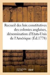 Regnier - Recueil des loix constitutives des colonies anglaises confédérées sous la dénomination d'Etats-Unis.