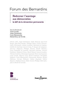 Anne Levade et Alain Christnacht - Redonner l'avantage aux démocraties - Le défi de la réinvention permanente.