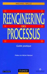 Michael Ballé - Reengineering des processus - Guide pratique.