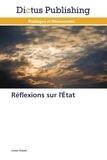 Lionel Chanel - Réflexions sur l'Etat.