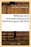 Silbermann - Réflexions sur la conservation des lois et la liberté de la presse.