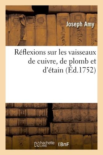 Hachette BNF - Réflexions sur les vaisseaux de cuivre, de plomb et d'étain.