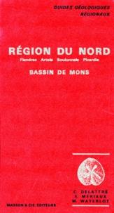 E Meriaux et Charles Delattre - REGION DU NORD. - Flandres, Artois, Boulonnais, Picardie, Bassin du Mons.