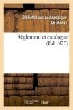 Pédagogique Bibliothèque - Règlement et catalogue.