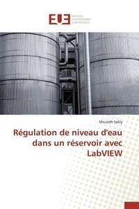 Mouadh Sakly - Régulation de niveau d'eau dans un réservoir avec LabVIEW.