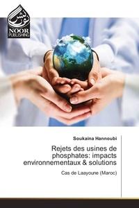 Rejets des usines de phosphates : impacts environnementaux & solutions.pdf