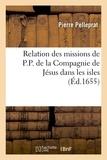 Pierre Pelleprat - Relation des missions de P.P. de la Compagnie de Jésus dans les isles (Éd.1655).