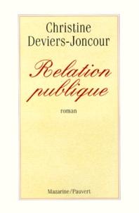 Christine Deviers-Joncour - Relation publique.