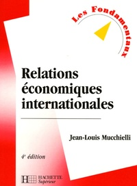 Jean-Louis Mucchielli - Relations économiques internationales.