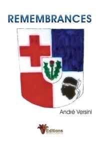 André Versini - Remembrances.