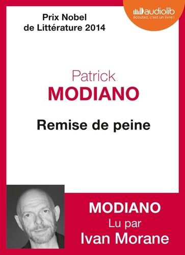 Patrick Modiano - Remise de peine. 1 CD audio MP3