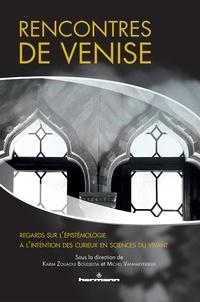 Rencontres de Venise - Regards sur lépistémologie à lintention des curieux en sciences du vivant.pdf