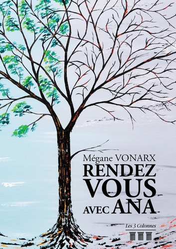 Mégane Vonarx - Rendez-vous avec Ana.