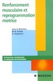 Nelly Kotzki et Arnaud Dupeyron - Renforcement musculaire et reprogrammation motrice.