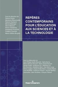Patrice Potvin et Marianne Bissonnette - Repères contemporains pour l'éducation aux sciences et à la technologie.