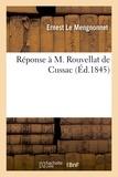 Mengnonnet ernest Le - Réponse à M. Rouvellat de Cussac.