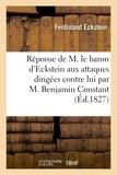 Ferdinand Eckstein - Réponse de M. le baron d'Eckstein aux attaques dirigées contre lui par M. Benjamin Constant.