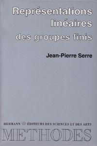 Jean-Pierre Serre - Représentations linéaires des groupes finis.