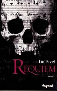 Luc Fivet - Requiem.