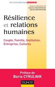Résilience et relations humaines - Couples, familles, institution, entreprise, cultures.pdf