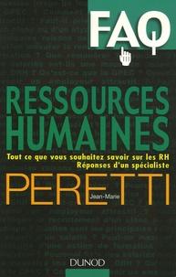 Jean-Marie Peretti - Ressources humaines - Tout ce que vous  souhaitez savoir sur les RH. Réponses d'un spécialiste.