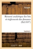 Fasquel - Résumé analytique des lois et règlements des douanes. Supplément 1.