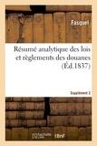 Fasquel - Résumé analytique des lois et règlements des douanes. Supplément 2.