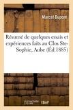Marcel Dupont - Résumé de quelques essais et expériences faits au Clos Ste-Sophie, cne de Montgueux, Aube.