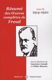 Céline Masson et Laurence Joseph - Résumé des oeuvres complètes de Freud - Tome 3, 1914-1920.
